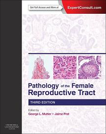 Pathology of the Female Reproductive Tract, 3ed edition