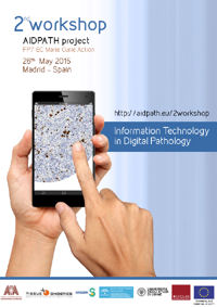 2nd workshop AIDPATH. Information Technology in Digital Pathology