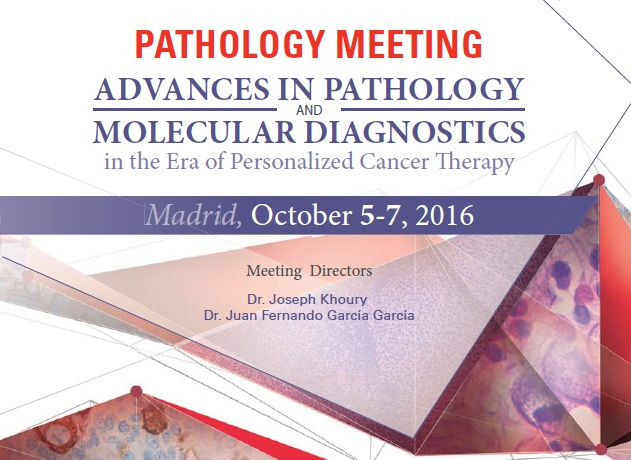 Pathology Meeting - Advances in Pathology and Molecular Diagnostics