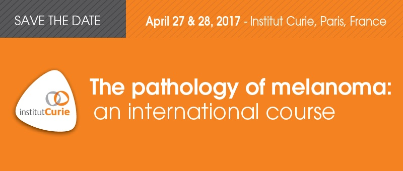 Melanoma Pathology International Course 2017