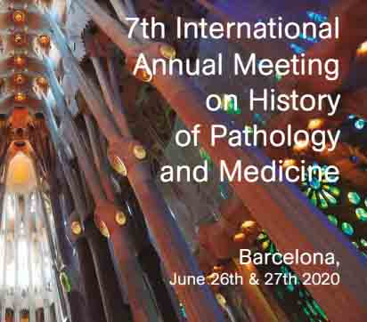 7th International Meeting on the History of Pathology and Medicine