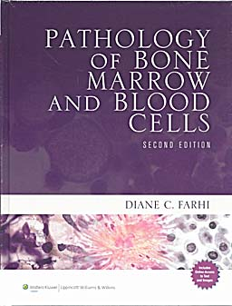 Pathology of Bone Marrow and Blood Cells